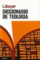Diccionario de teología - Louis Bouyer - Herder