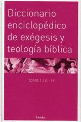 Diccionario enciclopédico de exégesis y teología bíblica - Walter Kasper - Herder
