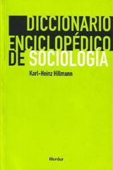 Diccionario enciclopédico de sociología - Karl-Heinz Hillmann - Herder