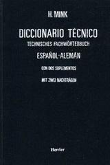 Diccionario técnico español-alemán - H. Mink - Herder