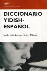 Diccionario Yidish-Español - Jacobo Isaías Lerman - Varios