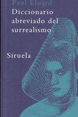 Diccionario abreviado del surrealismo -  AA.VV. - Siruela