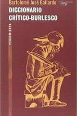Diccionario crítico-burlesco - José Gallardo Bartolomé - Machado Libros