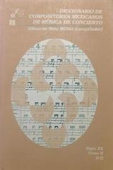 Diccionario de compositores mexicanos de música de concierto (Tomo 2) -  AA.VV. - Otras editoriales