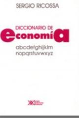 Diccionario de economía - Sergio Ricossa - Siglo XXI Editores