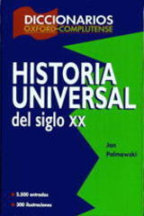 Diccionario de Historia Universal del siglo XX - Jan Palmowski - Complutense