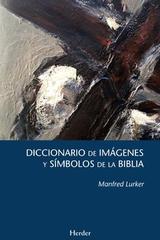 Diccionario de imágenes y símbolos de la Biblia - Manfred Lurker - Herder