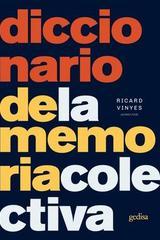 Diccionario de la memoria colectiva - Ricard Vinyes - Editorial Gedisa