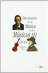 Diccionario de la música y los músicos III (P-Z) - Mariano Pérez - Akal