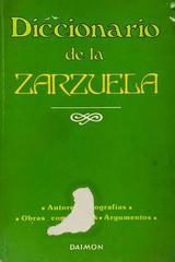 Diccionario De La Zarzuela -  AA.VV. - Otras editoriales