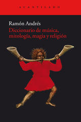 Diccionario de música, mitología, magia y religión - Ramón Andrés - Acantilado