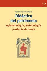 Didáctica del patrimonio - Roser Calaf Masachs - Trea