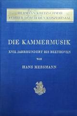 Die kammermusik (2 tomos) -  Hans Mersmann -  AA.VV. - Otras editoriales