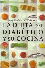 La Dieta del diabético y su cocina - Josep M. Calvet - Herder