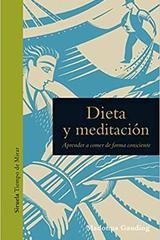 Dieta y Meditación - Madona Gauding - Siruela