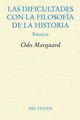 Las dificultades con la filosofía de la historia - Odo Marquard - Pre-Textos