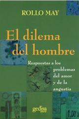 Dilema del hombre - Rollo May - Editorial Gedisa