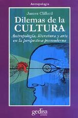 Dilemas de la cultura - James Clifford - Editorial Gedisa
