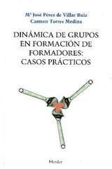 Dinámica de grupos en formación de formadores - Julio Pérez Pinillos - Herder