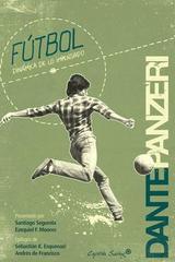 Fútbol. Dinámica de lo inesperado - Dante Panzeri - Capitán Swing