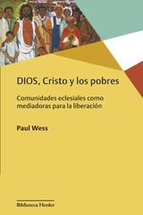 Dios, Cristo y los pobres - Paul Wess - Herder