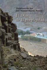 El Dios de la perplejidad - Abdelmumin Aya - Herder