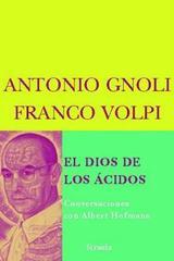 El Dios de los ácidos  -  AA.VV. - Siruela