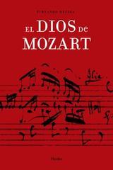 Dios de Mozart, El - Fernando Ortega - Herder