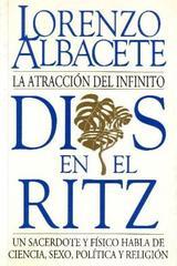 Dios en el Ritz - Lorenzo Albacete - Herder