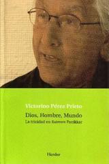Dios, Hombre, Mundo - Victorino Pérez Prieto - Herder