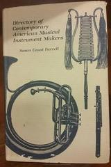 Directory of Contemporary American Musical Instrument Makers - Susan Caust Farrel - University of Missouri Press