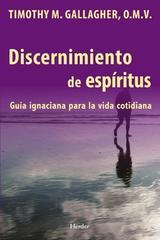 Discernimiento de espíritus - Timothy Gallagher - Herder