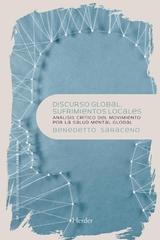 Discurso global, sufrimiento local - Benedetto Saraceno - Herder