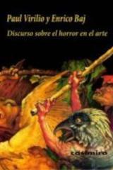 Discurso sobre el horror en el arte - Paul Virilio - Casimiro