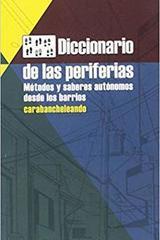 Diccionario de las periferias -  AA.VV. - Traficantes de sueños