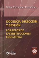 Docencia, Dirección y gestión - Felipe Hernández Hernández - Editorial Gedisa