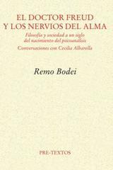 El Doctor Freud y los nervios del alma - Remo Bodei - Pre-Textos