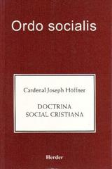 Doctrina social cristiana - Joseph Höffner - Herder