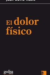 El dolor físico - Juan  David Nasio - Editorial Gedisa