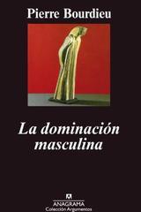 La dominación masculina -   - Anagrama