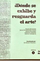 ¿Dónde se exhibe y resguarda el arte? Tomo 6 -  AA.VV. - Ediciones Manivela