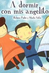 A dormir con mis angelitos - Rebeca Podio Jiménez - Eleftheria
