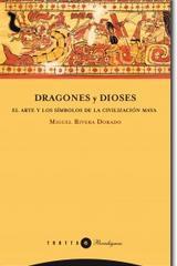 Dragones y dioses - Miguel Rivera Dorado - Trotta