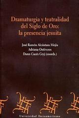 Dramaturgia y teatralidad del Siglo De Oro: -  AA.VV. - Ibero