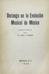 Durango en la evolución musical de México - Jesús Romero -  AA.VV. - Otras editoriales