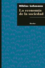 La economía de la sociedad - Niklas Luhmann - Herder México
