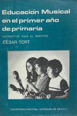 Educacion musical en el primer año de primaria.  - César Tort -  AA.VV. - Otras editoriales