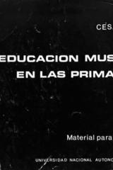 Educación musical en las primarias - César Tort -  AA.VV. - UNAM