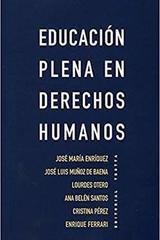 Educación plena en derechos humanos -  AA.VV. - Trotta
