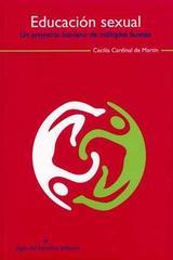 Educación sexual - Cecilia Cardinal de Martín - Siglo del Hombre Editories